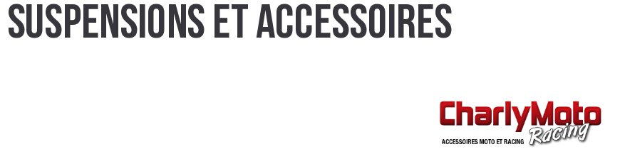 Suspensions et accessoires